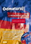 Odmaturuj ! z německého jazyka 2 (plus audio CD)