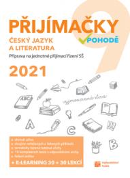 Přijímačky v pohodě (na SŠ) - Český jazyk a literatura 2021