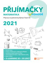 Přijímačky v pohodě (na SŠ) - Matematika 2021