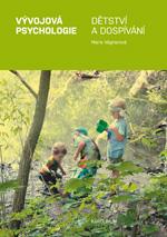 Vývojová psychologie I. Dětství a dospívání