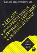 Základy společenských věd - Státoprávní teorie, ekonomie a ekonomika, logika