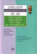 Základy III. díl. Péče o jazyk a komunikaci
