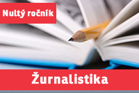 """ŽURNALISTIKA a MEDIÁLNÍ STUDIA (""""nultý ročník"""") přípravný kurz - 2019/20"""