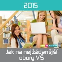 Jak se dostat na nejžádanější obory VŠ 2015